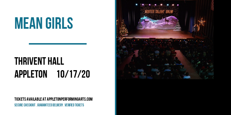 Mean Girls [POSTPONED] at Thrivent Hall