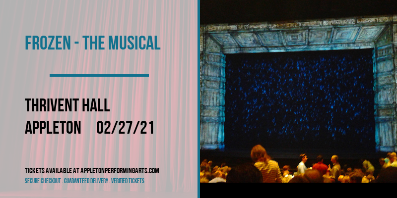 Frozen - The Musical at Thrivent Hall