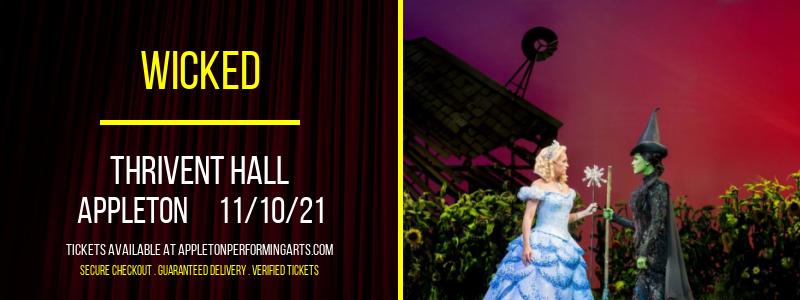 Wicked at Thrivent Hall