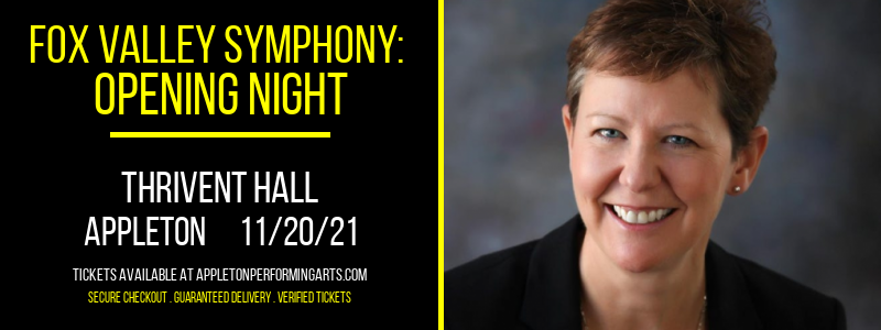 Fox Valley Symphony: Opening Night at Thrivent Hall